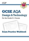 New Grade 9-1 GCSE Design & Technology AQA Exam Practice Workbook - Book