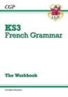 New KS3 French Grammar Workbook (Includes Answers) - Book