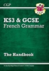 New French Grammar Handbook - For KS3 & Grade 9-1 GCSE - Book