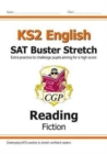 New KS2 English Reading SAT Buster Stretch: Fiction (for the 2020 tests) - Book