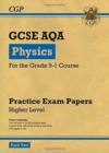 Grade 9-1 GCSE Physics AQA Practice Papers: Higher Pack 2 - Book