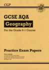 GCSE Geography AQA Practice Papers - for the Grade 9-1 Course - Book