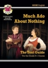 Grade 9-1 GCSE English Shakespeare Text Guide - Much Ado About Nothing - Book