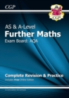 New AS & A-Level Further Maths for AQA: Complete Revision & Practice with Online Edition - Book