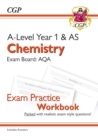 New A-Level Chemistry: AQA Year 1 & AS Exam Practice Workbook - includes Answers - Book