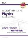 New A-Level Physics: AQA Year 1 & AS Exam Practice Workbook - includes Answers - Book
