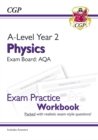 New A-Level Physics: AQA Year 2 Exam Practice Workbook - includes Answers - Book