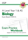 A-Level Biology: OCR A Year 1 & AS Exam Practice Workbook - includes Answers - Book