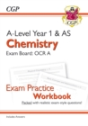 New A-Level Chemistry: OCR A Year 1 & AS Exam Practice Workbook - includes Answers - Book
