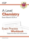 New A-Level Chemistry: OCR A Year 1 & 2 Exam Practice Workbook - includes Answers - Book