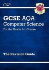 New GCSE Computer Science AQA Revision Guide - for the Grade 9-1 Course - Book