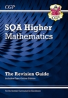 CfE Higher Maths: SQA Revision Guide with Online Edition - Book
