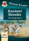 KS2 Discover & Learn: History - Ancient Greeks Study Book - Book