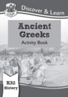 KS2 Discover & Learn: History - Ancient Greeks Activity Book - Book