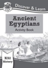 KS2 Discover & Learn: History - Ancient Egyptians Activity Book - Book