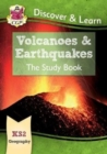 New KS2 Discover & Learn: Geography - Volcanoes and Earthquakes Study Book - Book