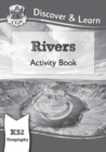 New KS2 Discover & Learn: Geography - Rivers Activity Book - Book