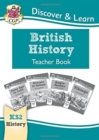 New KS2 Discover & Learn: History - British History Teacher Book, Years 3-6 - Book