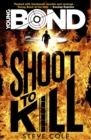 Young Bond: Shoot to Kill - Book