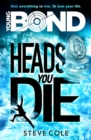 Young Bond: Heads You Die - Book