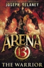 Arena 13: The Warrior - Book