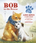 Bob to the Rescue : An Illustrated Picture Book - Book