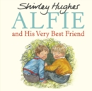 Alfie and His Very Best Friend - Book