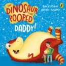 The Dinosaur That Pooped Daddy! : A Counting Book - Book