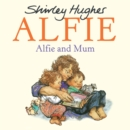Alfie and Mum - Book