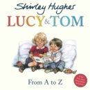 Lucy & Tom: From A to Z - Book