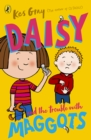 Daisy and the Trouble with Maggots - Book