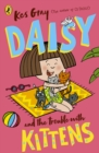 Daisy and the Trouble with Kittens - Book