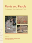 Plants and People : Choices and Diversity through Time - eBook