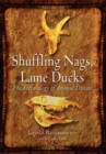 Shuffling Nags, Lame Ducks : The Archaeology of Animal Disease - Book