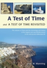 A Test of Time and A Test of Time Revisited : The Volcano of Thera and the Chronology and History of the Aegean and East Mediterranean in the mid Second Millennium BC - Book
