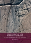 Communicating with the World of Beings : The World Heritage rock art sites in Alta, Arctic Norway - eBook