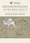 Archaeozoology of the Near East - eBook