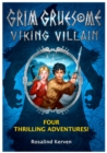Grim Gruesome Viking Villain : Four thrilling adventures - eBook