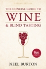 The Concise Guide to Wine and Blind Tasting, second edition - eBook