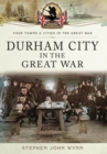 Durham City in the Great War - Book