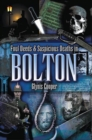 Foul Deeds and Suspicious Deaths in Bolton - eBook