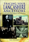 Tracing Your Lancashire Ancestors : A Guide for Family Historians - eBook