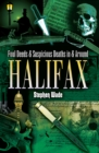 Foul Deeds & Suspicious Deaths in & Around Halifax - eBook