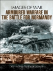 Armoured Warfare in the Battle for Normandy - eBook