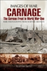 Carnage : The German Front in World War One - eBook