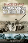 German Guns of the Third Reich - eBook