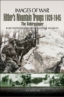 Hitler's Mountain Troops 1939-1945 : The Gebirgsjager - eBook
