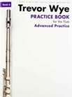 Practice Book for the Flute : Advanced Practice Edition - Book