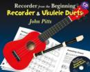 Recorder from the Beginning : Recorder and Ukulele Duets (Book/CD) - Book