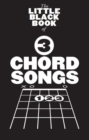The Little Black Songbook : 3 Chord Songs - Book